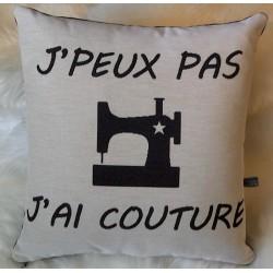 """COUSSIN """" J'PEUX PAS J'AI COUTURE"""""""